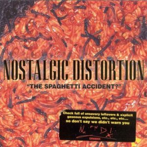 "Nostalgic Distortion | ""The Spaghetti Accident?"" 