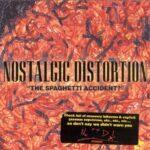 "Nostalgic Distortion | ""The Spaghetti Accident?"" | CD-EP"