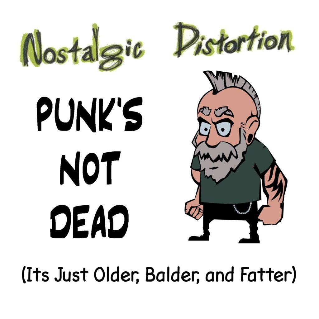 Nostalgic Distortion | Punk's Not Dead | Cover Art